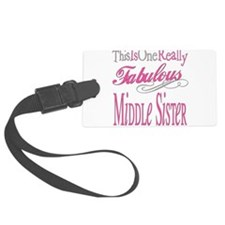 Fabulous MIDDLESISTER.png Luggage Tag