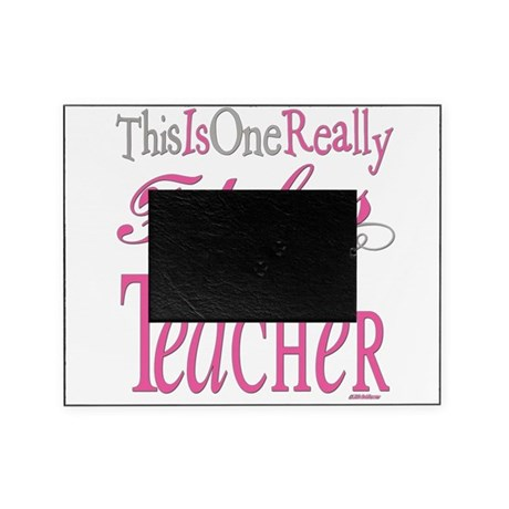 Fabulous TEACHER.png Picture Frame