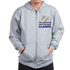 You Can Never Have Too Many Clamps Zip Hoodie
