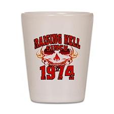 Raising Hell since 1974.png Shot Glass