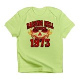 Raising Hell since 1973.png Infant T-Shirt