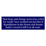 Hope and Change --  Bumper Sticker