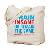 Train Insane Or Remain The Same Accessories Tote B
