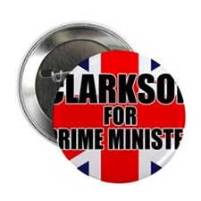 """Clarkson for Prime Minister 2.25"""" Button"""