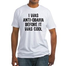I was Anti-Obama Shirt