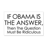 If Obama Is The Answer Wall Decal