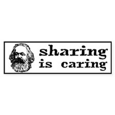 Marx: Sharing is Caring Bumper Sticker