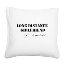 Long Distance Girlfriend Square Canvas Pillow