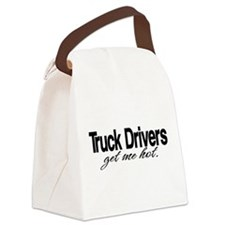 Truck Drivers Get Me Hot Canvas Lunch Bag