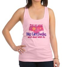 Big Girl Panties & Deal With It Racerback Tank Top