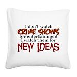 Crime Shows Square Canvas Pillow