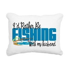 Rather Be Fishing With My Husband Rectangular Canv