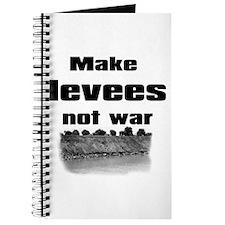 Make Levees Not War Journal