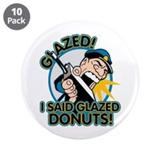 "Police Glazed Donuts 3.5"" Button (10 pack)"