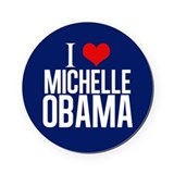 I Love Michelle Obama Round Coaster
