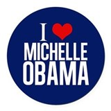 I Love Michelle Obama Round Car Magnet