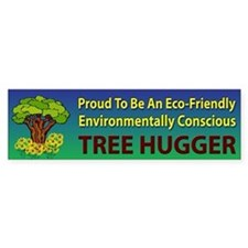 Tree Hugger ~ Bumper Sticker