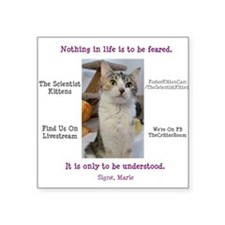 "Maries Life Motto Square Sticker 3"" x 3"""