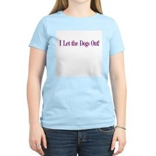 I Let the Dogs Out  Women's Pink T-Shirt