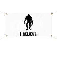 I Believe In Bigfoot Banner