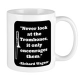 Trombone Wagner quote Small Mug