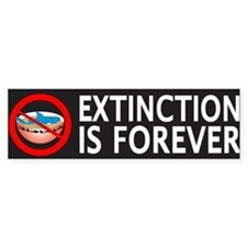 Extinction Is Forever Bumper Sticker