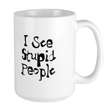 Stupid People Coffee Mug