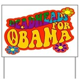 Deadheads for Obama Yard Sign