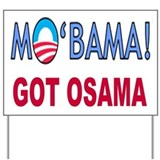 Mo'Bama Got Osama! Yard Sign