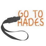Go To Hades Large Luggage Tag