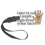High Fived Face Large Luggage Tag