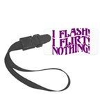 Flirty Flasher Small Luggage Tag