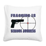 Serious Fragging Square Canvas Pillow