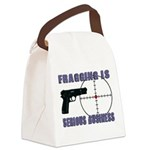 Serious Fragging Canvas Lunch Bag