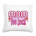 Mom You Rock Square Canvas Pillow