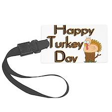 Happy Turkey Day Luggage Tag