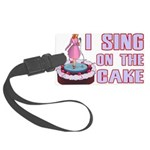 I Sing On The Cake Large Luggage Tag
