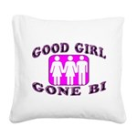 Good Girl Gone Bi Square Canvas Pillow