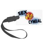 Sex Cymbal Large Luggage Tag
