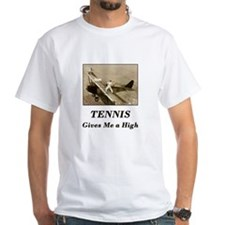 Tennis Gives Me a High Shirt