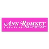 Ann Romney For First Lady (Pink) Bumper Sticker