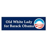 Old White Lady for Barack Obama Bumper Sticker