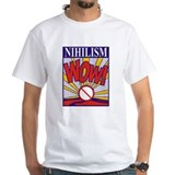 Mariah Danzig's Nihilism Wow! T-shirt