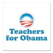 "Teachers for Obama Square Car Magnet 3"" x 3"""