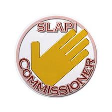 """Slap Commissioner 3.5"""" Button"""