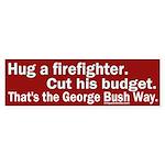 Hug Firefighter, Cut Budget Sticker