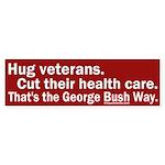 Hug veterans, cut care Bumper Sticker