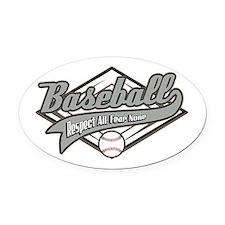 Baseball Respect All Oval Car Magnet