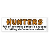 Hunters: Cowardly excuses - Bumper Sticker