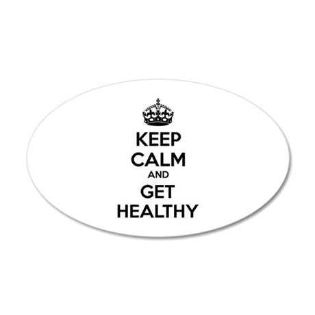 Keep calm and get healthy 22x14 Oval Wall Peel